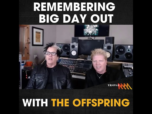 The Offspring remember Australia's Big Day Out Festival | Triple M