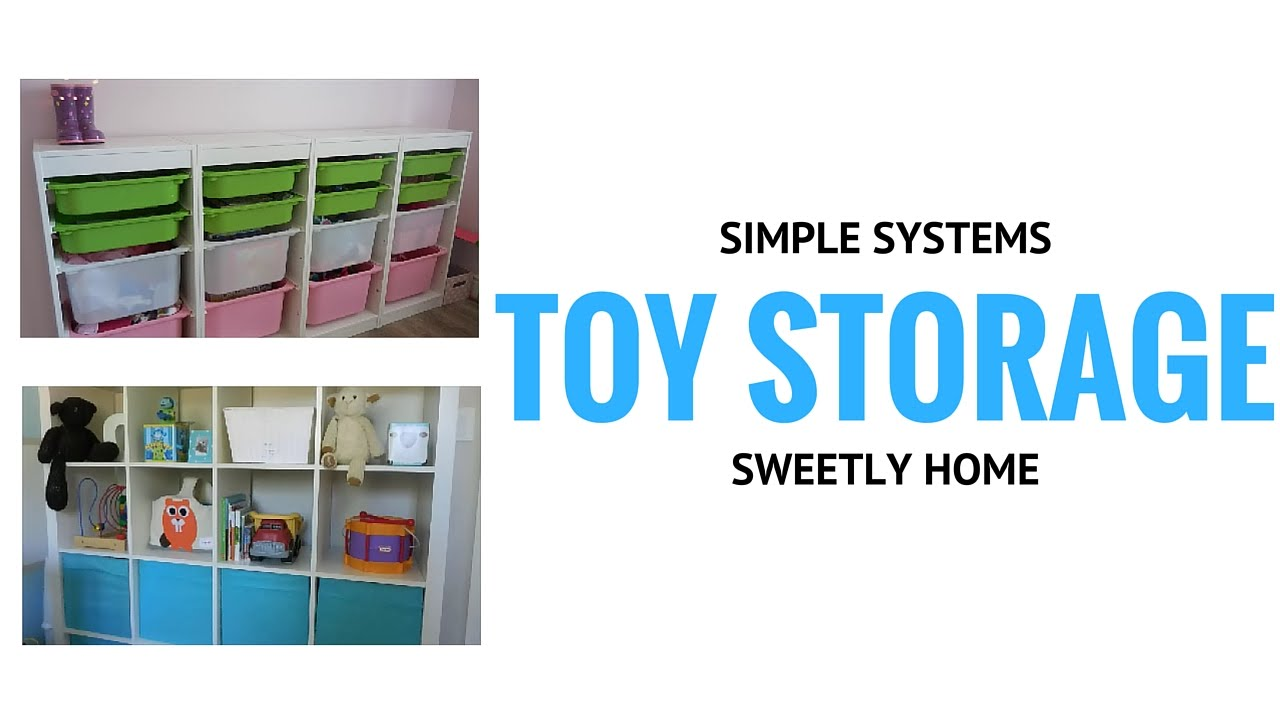 TOY STORAGE | Simple Systems To Manage Kids Toys