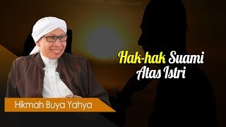 Hak-hak Suami Atas Istri - Hikmah Buya Yahya