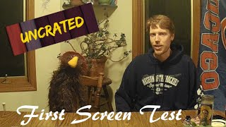 "First Screen Test│""Exhibits Uncrated""│Puppet Character Test"