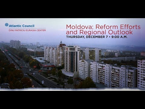 Moldova: Reform Efforts and Regional Outlook