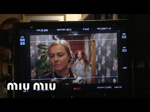 Miu Miu Women's Tales #7 - SPARK AND LIGHT - Behind the scenes