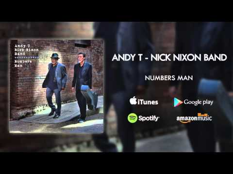 Andy T - Nick Nixon Band - Numbers Man