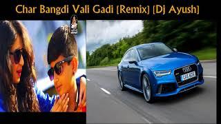 Char Bangdi Wali Gadi [Remix] [Dj Ayush] Gujarati New Song 2017