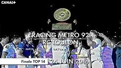 Racing Métro 92 / RC Toulon - Finale TOP 14 (2016)