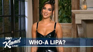 Dua Lipa's Guest Host Monologue on Jimmy Kimmel Live