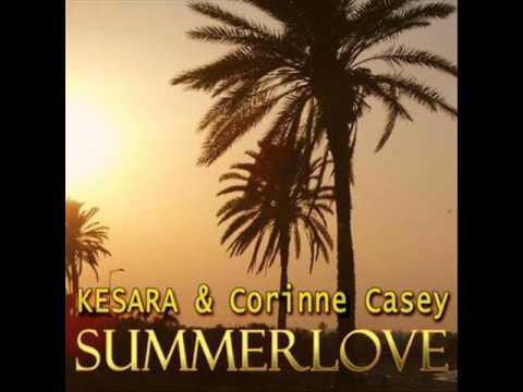 Kesara & Corinne Casey - Summerlove (Tribune Remix)