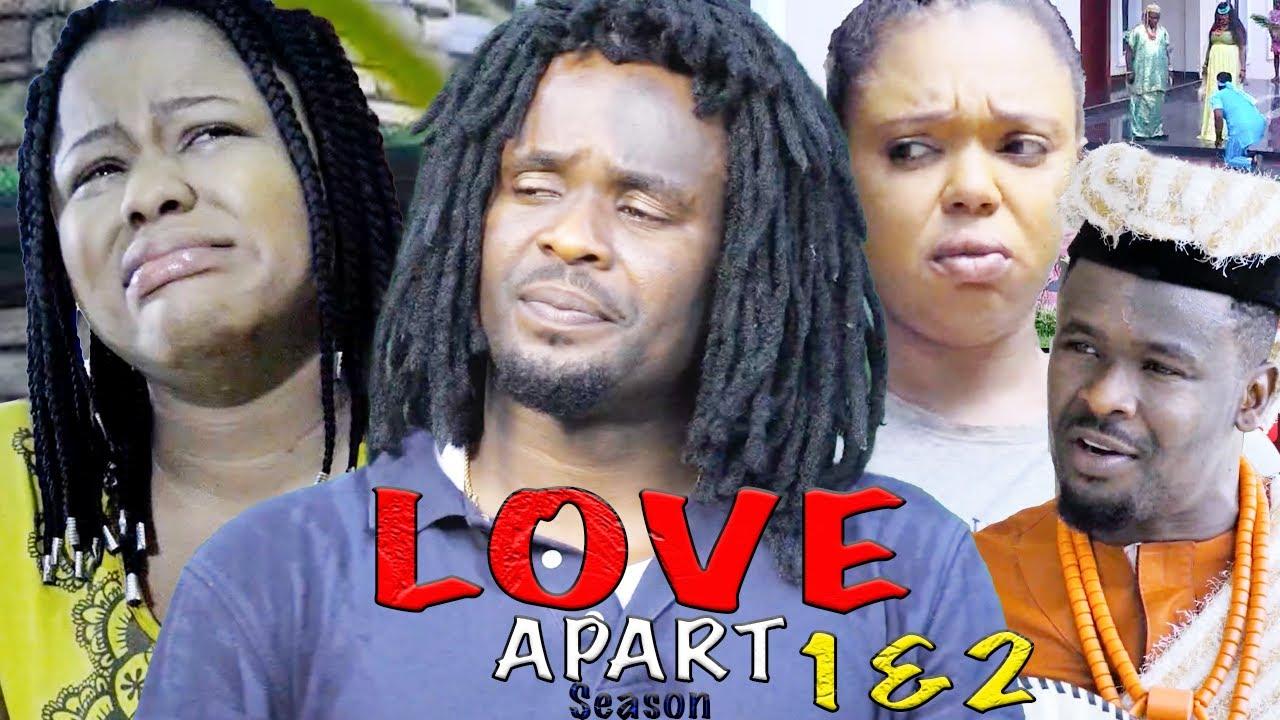Download LOVE APART SEASON 1 {NEW HIT MOVIE} - ZUBBY MICHEAL|2021 Latest Nigerian Nollywood Movie