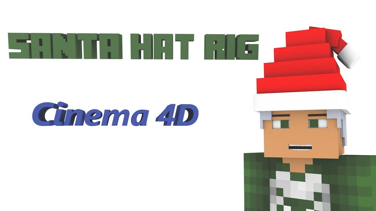 Minecraft Santa Hat RIG | Cinema 4D - YouTube