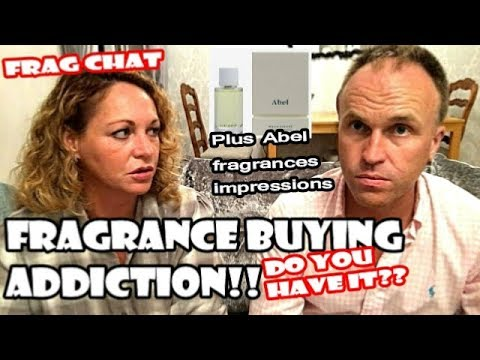 Fragrance Buying Addiction! Plus Abel Fragrances And More