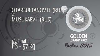 1/2 FS - 57 kg: I. MUSUKAEV (RUS) df. D. OTARSULTANOV (RUS) by TF, 12-2