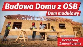 Budowa Domu z OSB - zobacz jak łatwo zbudować dom modułowy z OSB.