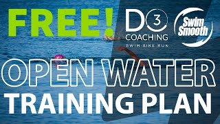 FREE Open Water Training Plan for Triathletes and Open Water Swimmers -  Week 5