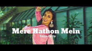 Naina Batra || SRIDEVI DEVI TRIBUTE ll Mere Haathon Mein
