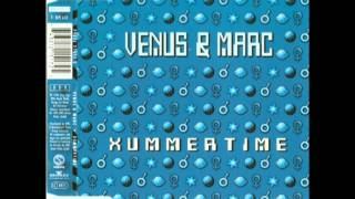 Venus & Marc - Xummertime (Original Radio Edit) 1994