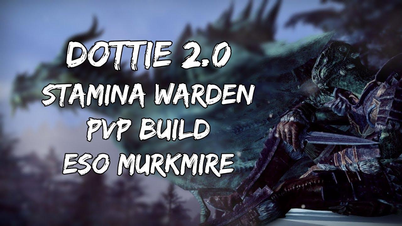 Dottie 2 0 | Stamina Warden PVP Build | ESO Murkmire