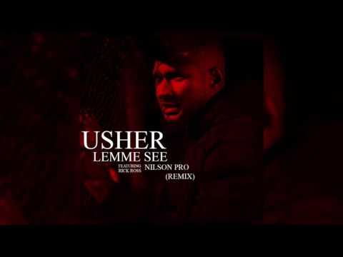 Usher - Lemme See (feat. Rick Ross) (Nilson Pro Remix) Kizomba Remix