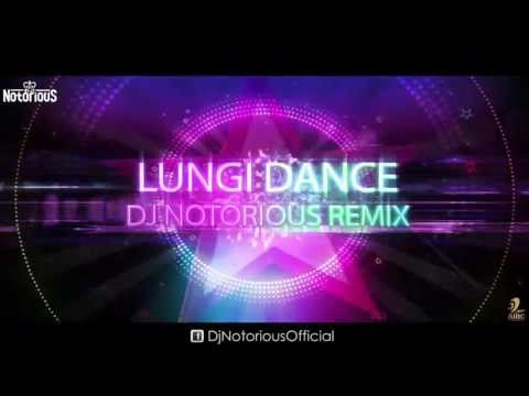 DJ Notorious - Lungi Dance Remix