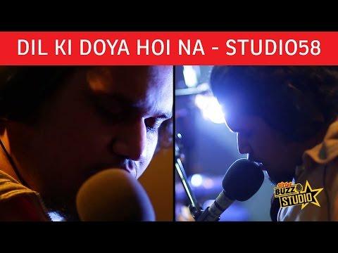 """Dil Ki Doya Hoi Na"" - Studio58    Airtel Buzz Studio   Season 1 Episode 2"
