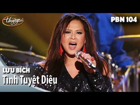 PBN 104 | Lưu Bích - Tình Tuyệt Diệu
