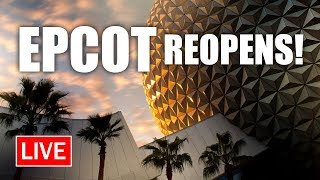 🔴 LIVE: EPCOT Reopens for Cast Member Preview | Walt Disney World Live Stream