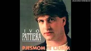 Ivo Pattiera - Ćale moj (sitit ces se ti svojega sina)