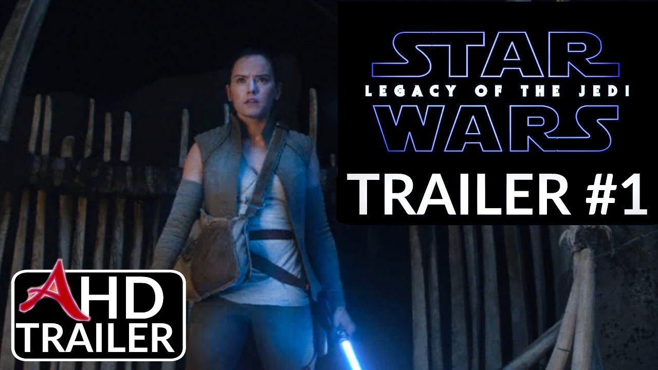 Star Wars 9 Legacy Of The Jedi Trailer 1 Daisy Ridley Adam Driver Concept