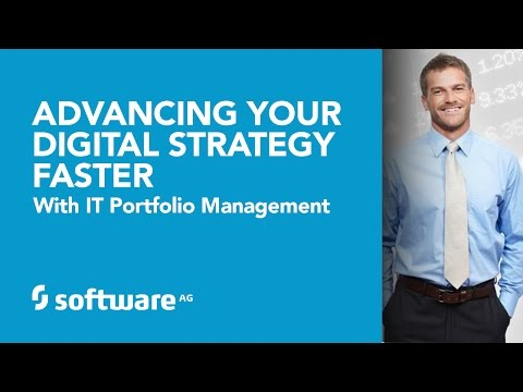 Advancing Your Digital Strategy Faster with IT Portfolio Man