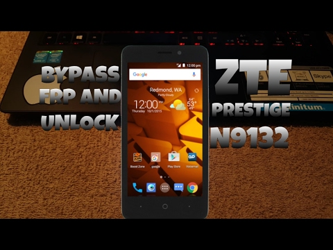 Bypass Google Account ZTE n9132 And Unlock (Boost Mobile)- FRP Prestige - Method 2017