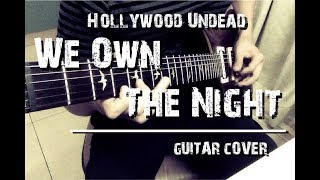 Hollywood Undead - We Own The Night / Guitar cover with tab