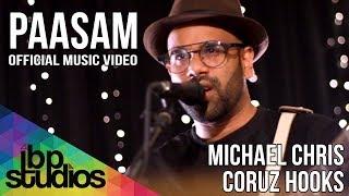 Download lagu Paasam - Michael Chris feat. Coruz Hooks | Official Music Video