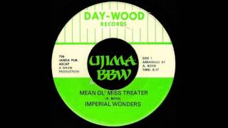 IMPERIAL WONDERS   Mean Ol Miss Treater   DAY-WOOD RECORDS   1975