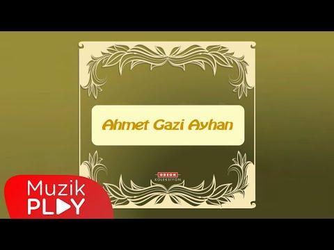 Yarim İstanbul'u Mesken Mi Tuttun - Ahmet Gazi Ayhan