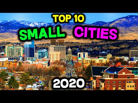 Top 10 BEST Small Cities To Live In America For 2020