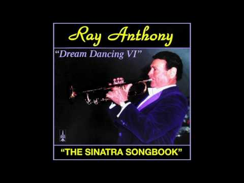 "Dream Dancing VI "" The Sinatra Songbook"" - Ray Anthony"