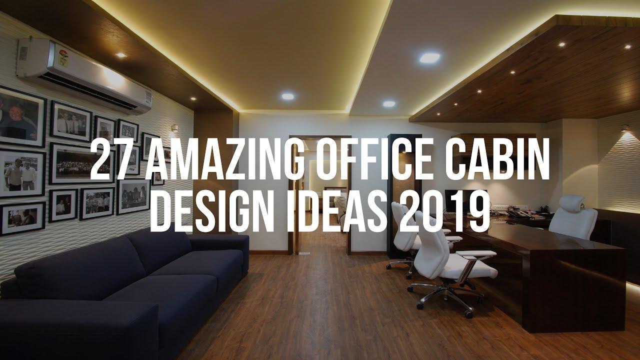 27 Amazing Office Cabin Design Ideas 2019 Youtube