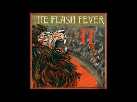 The Flash Fever - The Flash Fever II (Full Album 2016)