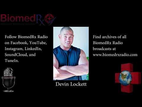 BiomedRx Radio - Episode 18 - Devin Lockett talks about the BiomedRx Health Center