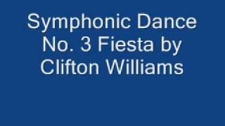 Symphonic Dance No. 3 Fiesta by Clifton Williams