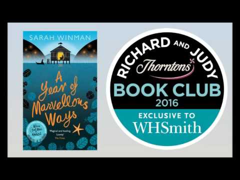 Richard and Judy Podcast - Sarah Winman talks about A Year of Marvellous Ways