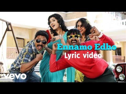 Yaamirukka Bayamey - Ennamo Edho Lyric | Kreshna, Oviya