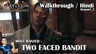 Batman Arkham Knight (PS4) Two-Faced Bandit (Two-Face) - Hindi Walkthrough / Gameplay