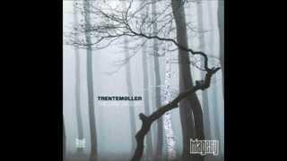 Trentemøller - Moan [The Last Resort]