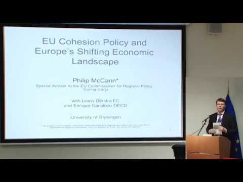 Philip McCann - EU Cohesion Policy  Europes Shifting Economic Landscape
