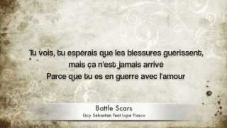 Guy Sebastien feat Lupe Fiasco - Battle scars