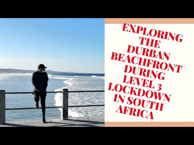 Exploring The Durban Beachfront During Level 3 Lockdown In South Africa Youtube