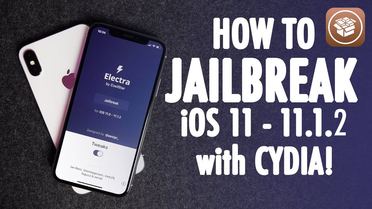 How to Jailbreak iOS 11 - 11 1 2 And Install Cydia Using Electra
