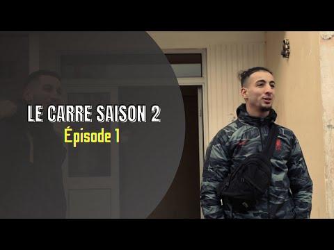 Saison 2 -Le Carré- Épisode 1