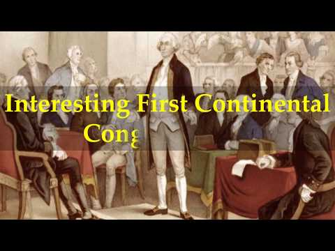 Interesting First Continental Congress Facts