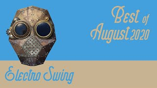 Best of Electro Swing Mix - August 2020